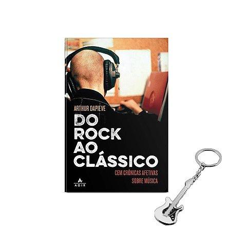 Do rock ao clássico - BRINDE 01 chaveiro guitarra