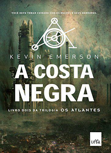 A Costa Negra (Os Atlantes Livro 2)
