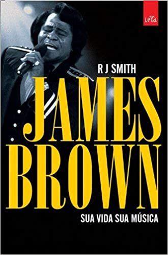 James Brown: Sua vida: Sua música