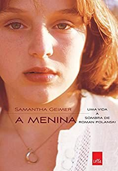A menina: Uma vida à sombra de Roman Polanski