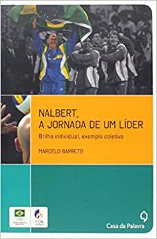 Nalbert, a jornada de um líder