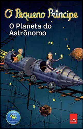 O Pequeno Príncipe. O Planeta do Astrônomo