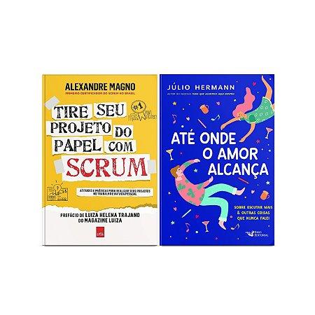 KIT livros Tire o seu projeto do papel com Scrum + Até onde o amor alçança