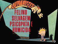 Calvin e Haroldo Volume 10 - Felino selvagem psicopata e homicida