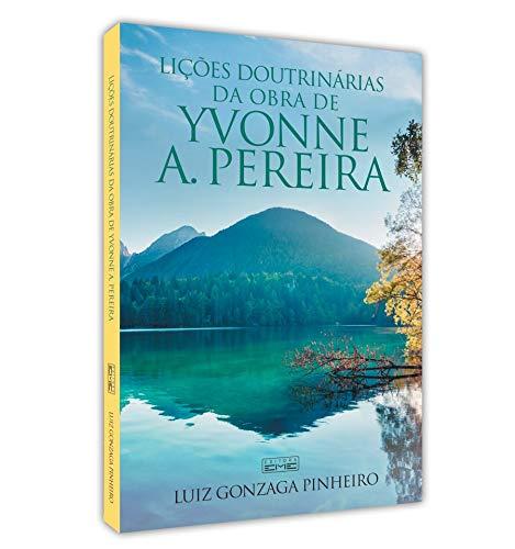 Lições doutrinárias da obra de Yvonne do A. Pereira