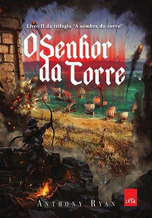 O senhor da torre - Trilogia A sombra do corvo