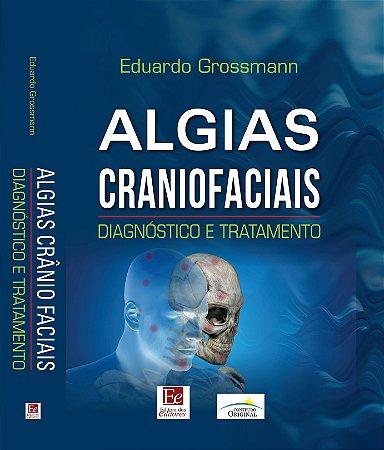 Algias craniofaciais - diagnóstico e tratamento