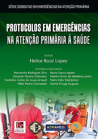 Protocolos em emergências na atenção primária à saúde
