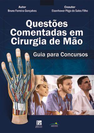 Questões comentadas em cirurgia da mão