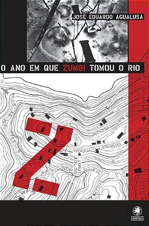 O ano em que Zumbi tomou o Rio