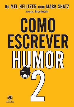 Como escrever humor 2
