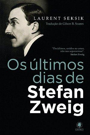 Os últimos dias de Stefan Zweig