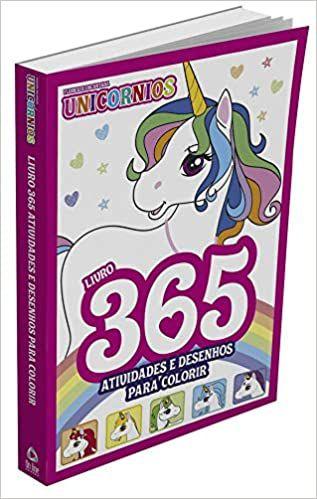 Floresta Encantada Unicórnios - Livro 365 Atividades e Desenhos Para Colorir