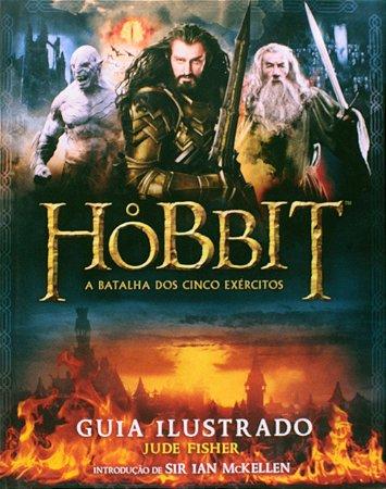 O Hobbit: A batalha dos cinco exercítos : guia ilustrado