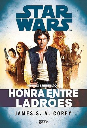 Star Wars: Império e Rebelião – Honra entre ladrões