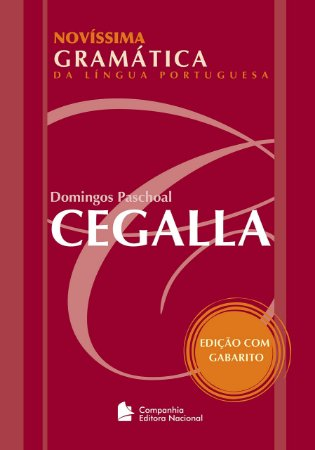NOVÍSSIMA GRAMÁTICA DA LÍNGUA PORTUGUESA - ED. 49