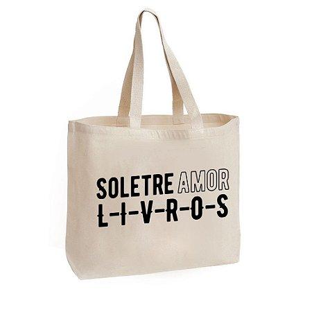 Ecobag - Soletre Amor = L-I-V-R-O-S