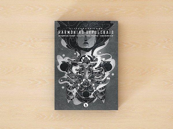 Harmonias Sepulcrais - Alessandra Lobo