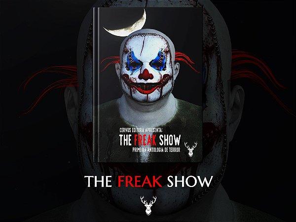 The Freak Show - Organização de Davi Monteiro e Thamires Santos
