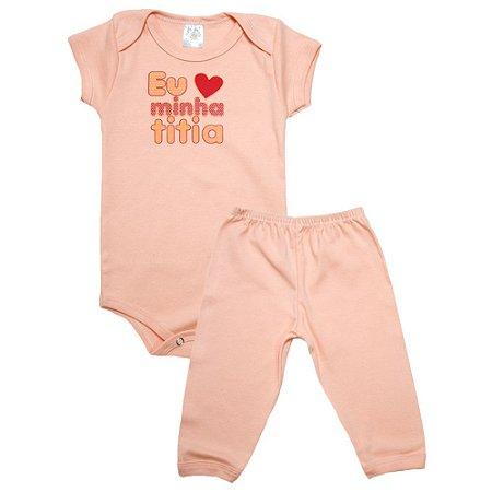 Conjunto Bebê Body Eu Amo Minha Titia Meu Bebê Salmão
