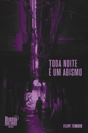 Toda noite é um abismo (Felipe Teodoro) - PRÉ-VENDA