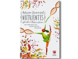 Nutrientes Aplicados à Prática Clínica