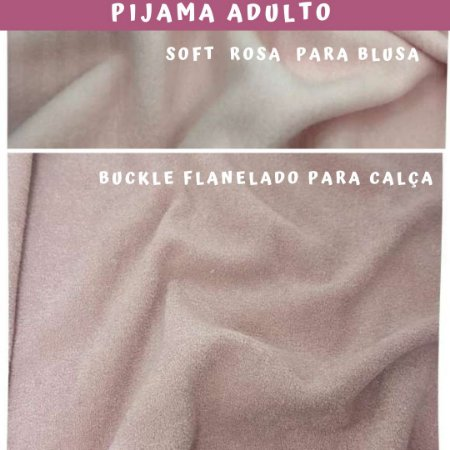 Tecido para Pijama Soft Rosa Bebê + Buckle Flanelado Rosê