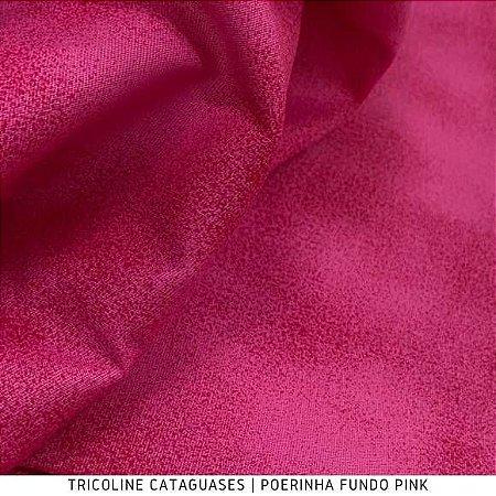 Tricoline Poerinha Pink tecido Cataguases 100%Algodão - 1,40Largura