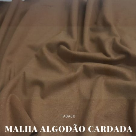 Malha Algodão Cardada Tabaco 50x1,80cm (tubular)