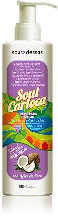 Sou Dessas - Creme para Pentear Soul Carioca 300ml