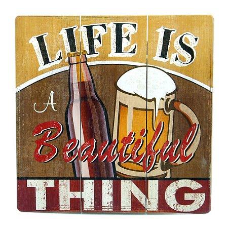 Quadro Life Is Beautiful Beer AY-22