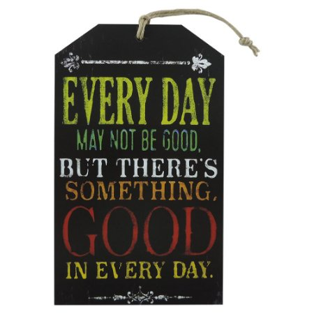 """Tag """"Every Day May Not Be Good"""" TG-04"""