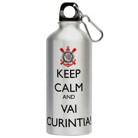 Squeeze Keep Calm And Vai Curintia! 500ml Aluminio