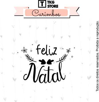 Carimbo Artesanal Feliz Natal Ramo 2012