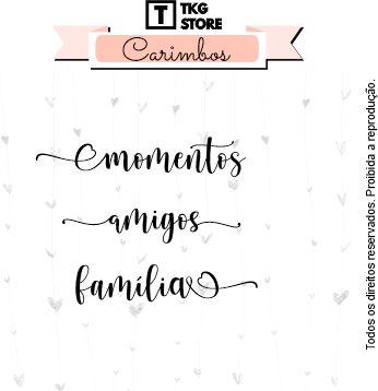 Carimbo Artesanal Momentos Amigos Família 2041