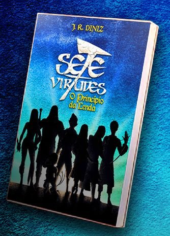 Livro Sete Virtudes - O princípio da lenda
