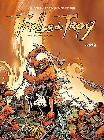 Trolls de Troy volume 1: Histórias trolladas