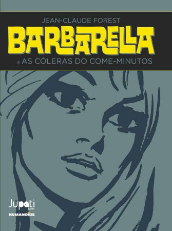 Barbarella e as cóleras do come-minutos