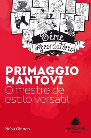 Primaggio Mantovi: o mestre de estilo versátil