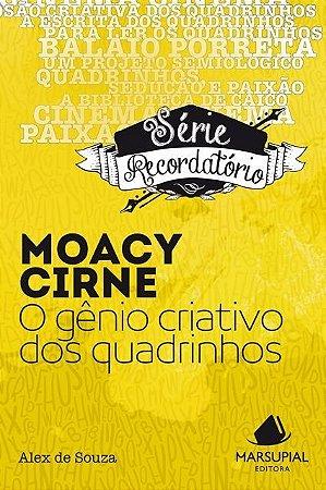 Moacy Cirne: o gênio criativo dos quadrinhos