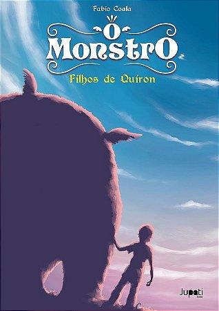 O Monstro: filhos de Quíron