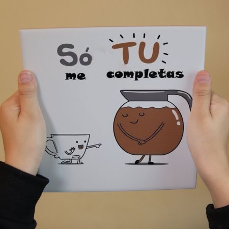 Azulejo Decorativo Só Tu Me Completas (Café)