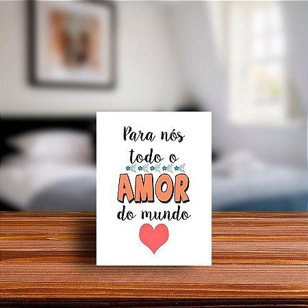 Azulejo Decorativo Para Nós o Todo Amor do Mundo