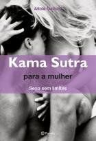 Livro Kama Sutra Para a Mulher - Sexo Sem Limites – Alicia Gallotti