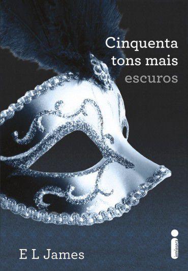 Livro Cinquenta Tons Mais Escuros Vol 2 -Trilogia Cinquenta Tons De Cinza - E. L. James