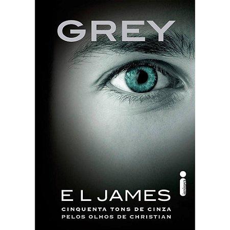 Livro Grey - Cinquenta Tons De Cinza Pelos Olhos De Christian - E. L. James