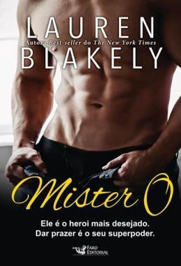 Livro Mister O - Ele é o Herói Mais Desejado - Lauren Blakely