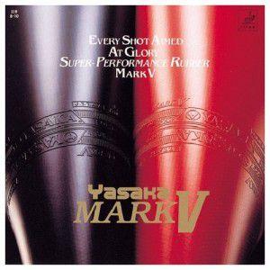 Borracha Yasaka - Mark V