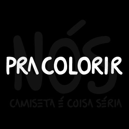 Pra colorir | t-shirt & babylook