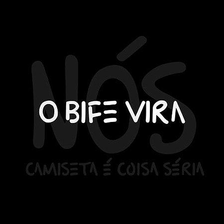 O bife vira |  t-shirt & babylook